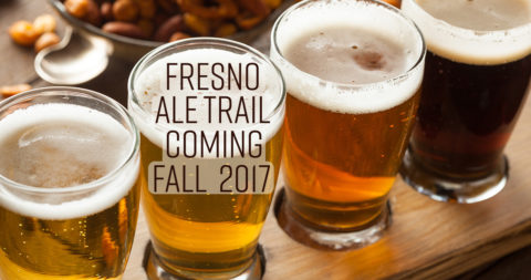 Fresno Ale Trail Coming Fall 2017