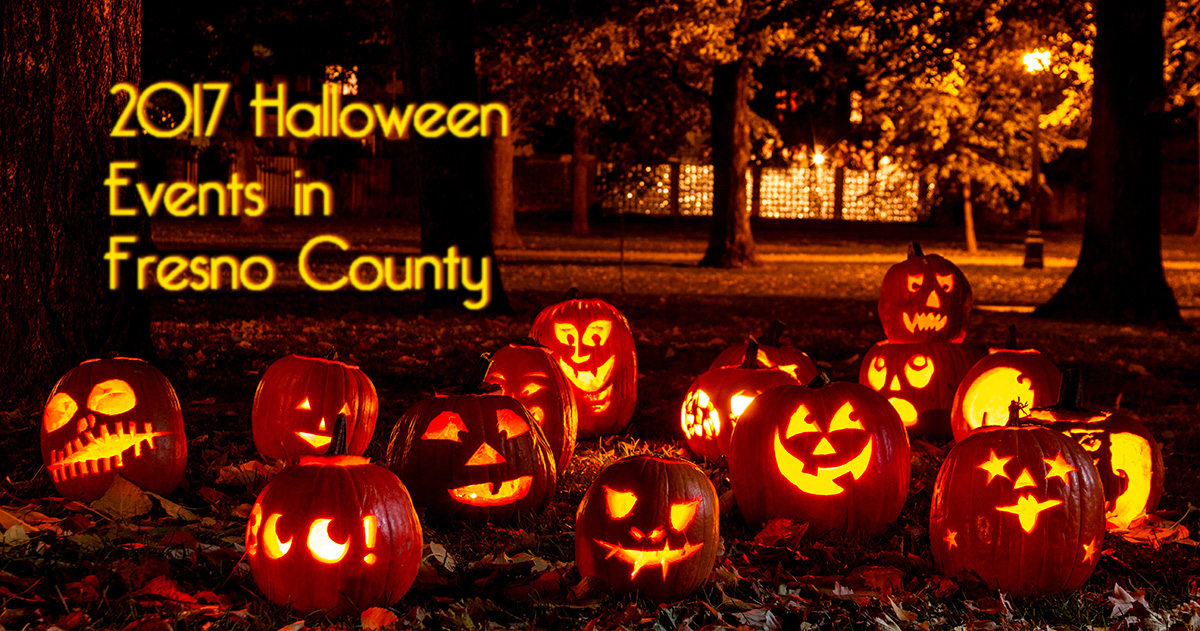 2017 Halloween Events in Fresno County