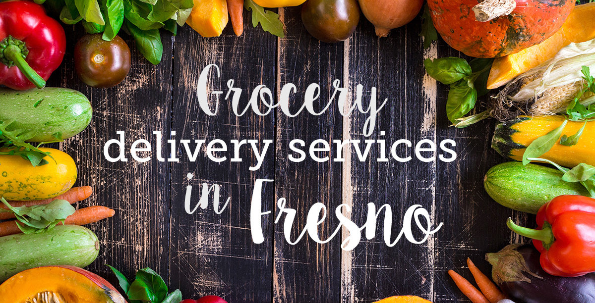 Grocery Delivery Services in Fresno
