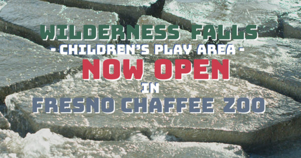 Wilderness Falls Now Open in Fresno Chaffee Zoo
