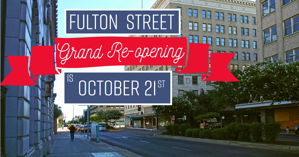 Fulton Street Grand Re Opening Is October 21st I Love Fresno