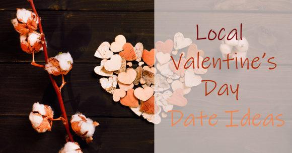 Local Valentine's Day Date Ideas