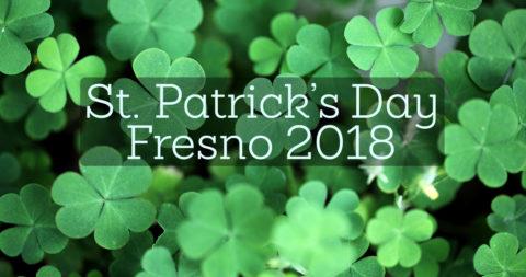 St. Patrick's Day Fresno 2018