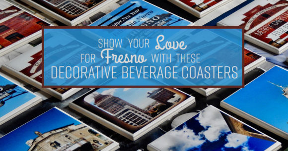 Show Your Love for Fresno with these Decorative Beverage Coasters
