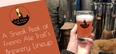 A Sneak Peek at Fresno Ale Trail's Brewery Lineup