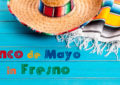 Cinco de Mayo in Fresno
