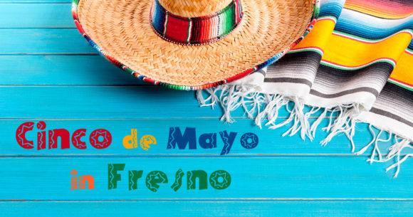 Cinco de Mayo in Fresno