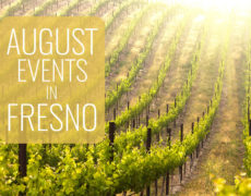 August Events in Fresno