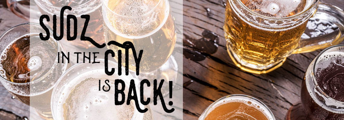 Sudz in the City is Back!