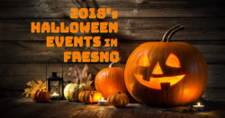 2018's Halloween Events in Fresno