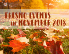 Fresno Events in November 2018