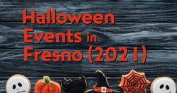 Halloween Events in Fresno (2021)